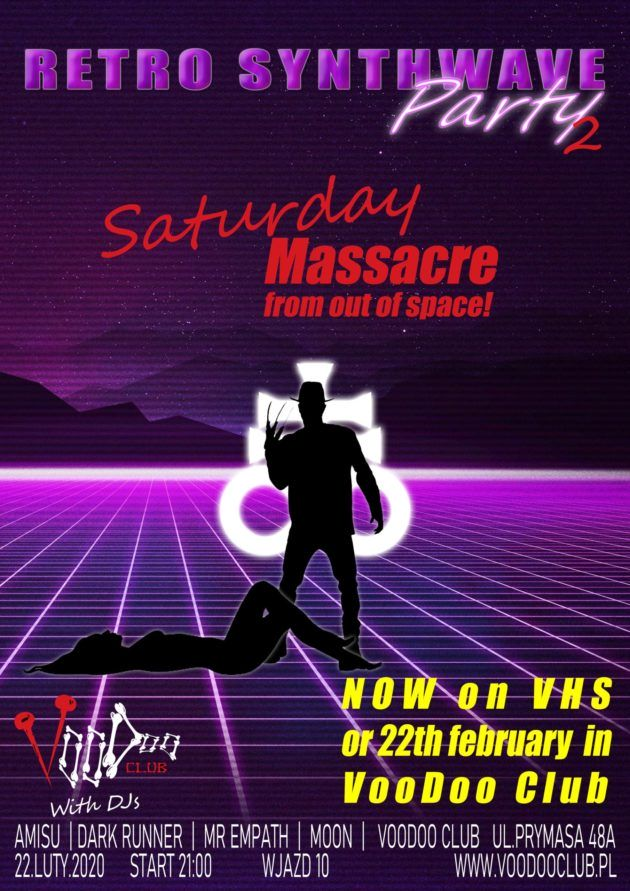 """Retro Synthwave Party 2 – – """"Saturday Massacre from out of space!"""""""
