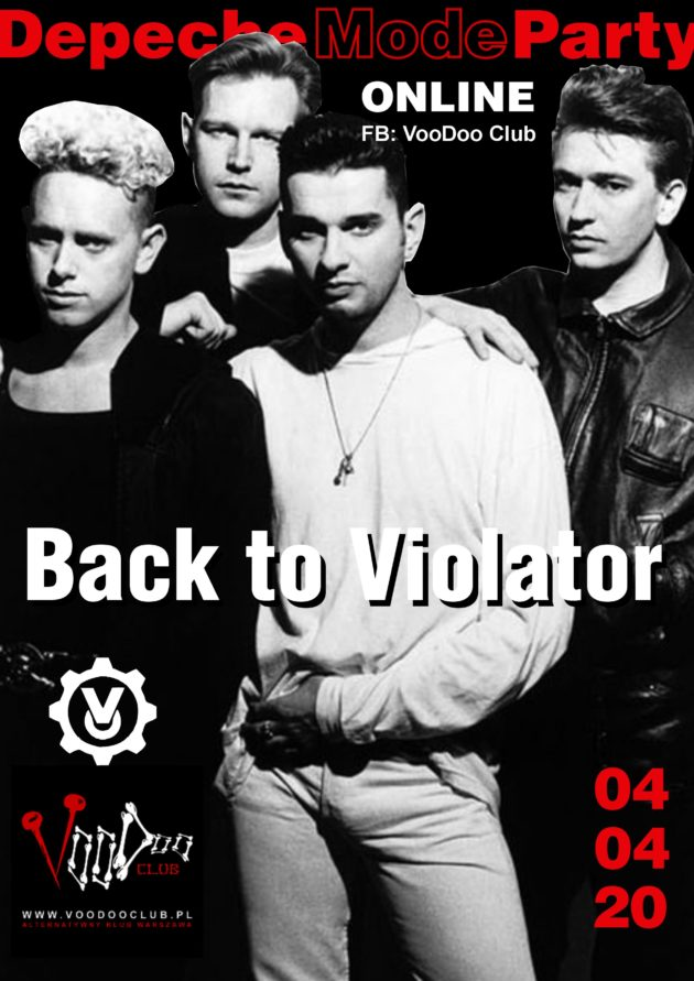 Depeche Mode Party – Back To The Violator (online) / 04.04 /