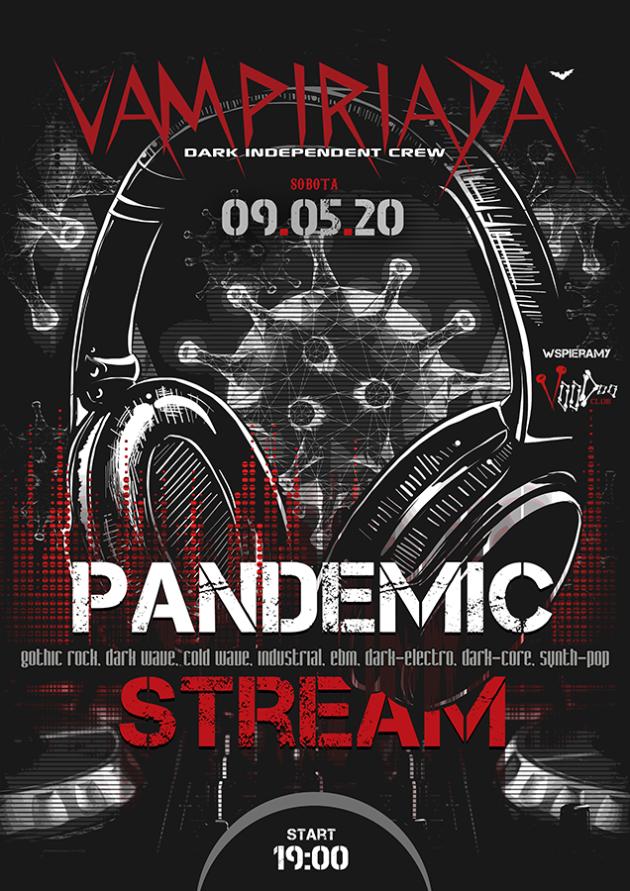 Vampiriada – Pandemic Stream (online) / 09.05 /