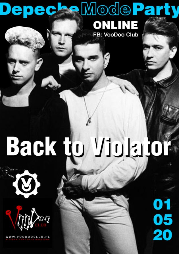 Depeche Mode Party – Back To The Violator (online) / 01.05 /