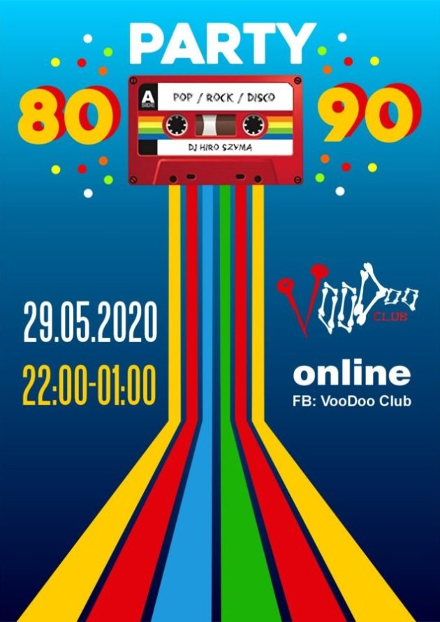 80's/90's Party Online / 29.05 / Dj HiroSzyma on Twitch
