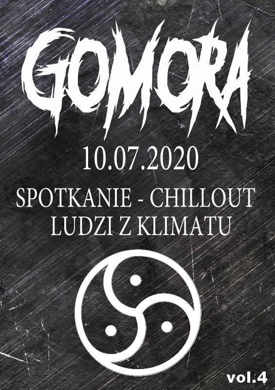 Gomora – vol.4 – spotkanie chillout ludzi z klimatu / 10.07 /