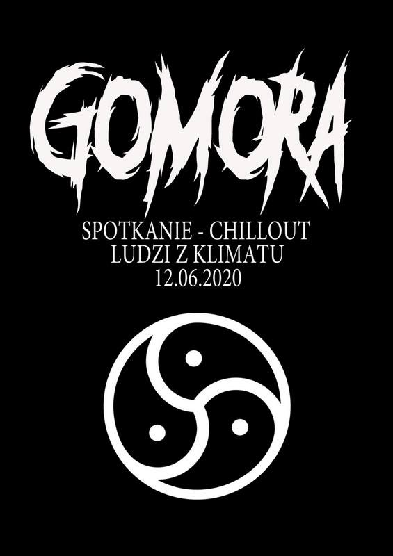 Gomora – vol.3 – spotkanie chillout ludzi z klimatu