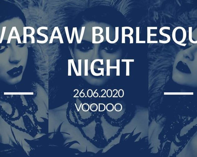 Warsaw Burlesque Night / 26.06 /