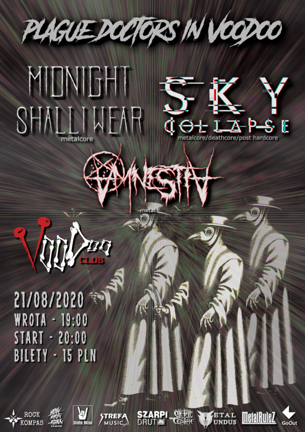 Plague Doctors In VooDoo – Midnight Shall i Wear x Sky Collapse x Amnestia