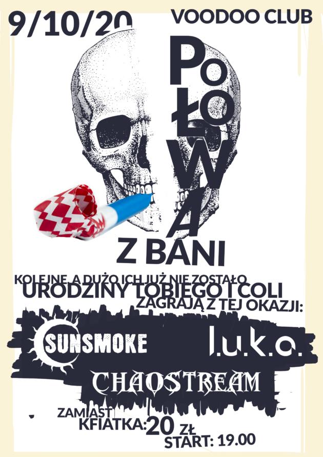 Urodzinowy koncert Sunsmoke x Luka x Chaostream