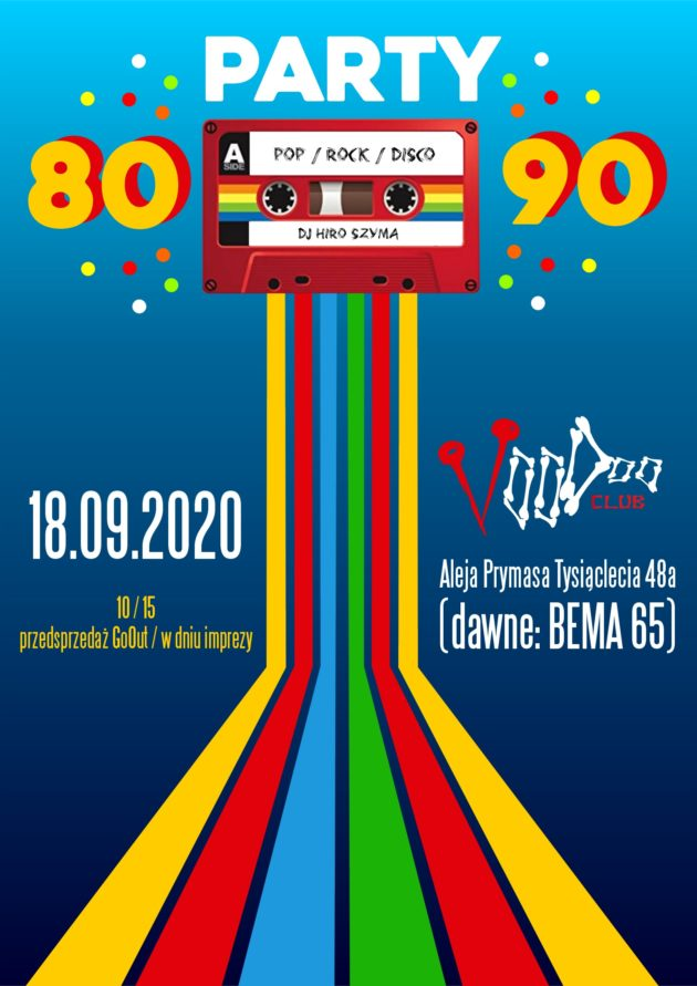 80's/90's Party DJ Hiro Szyma w VooDoo Club / 18.09 /