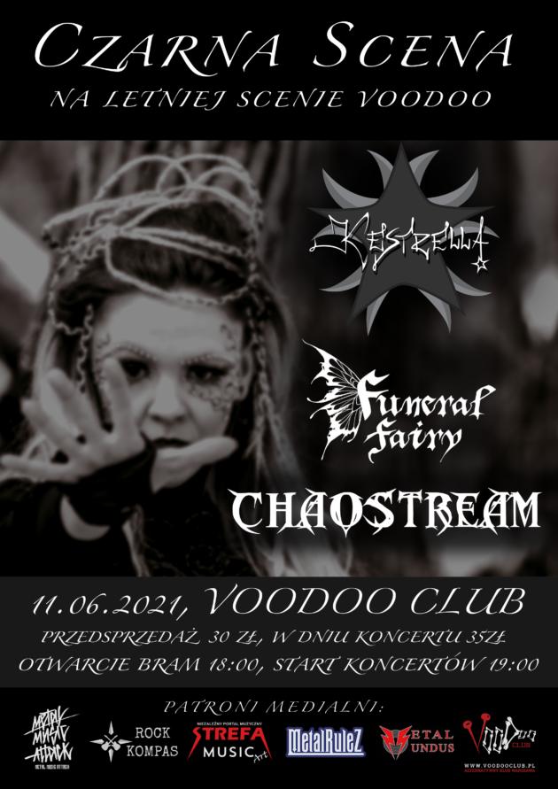 Czarna Scena: KEstrella x Chaostream x Funeral Fairy na Letniej Scenie VooDoo / 11.06 /