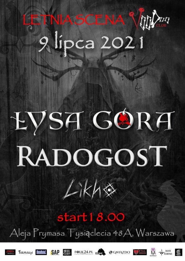 Łysa Góra x Radogost x Likho w VooDoo Club/ 09.07 /