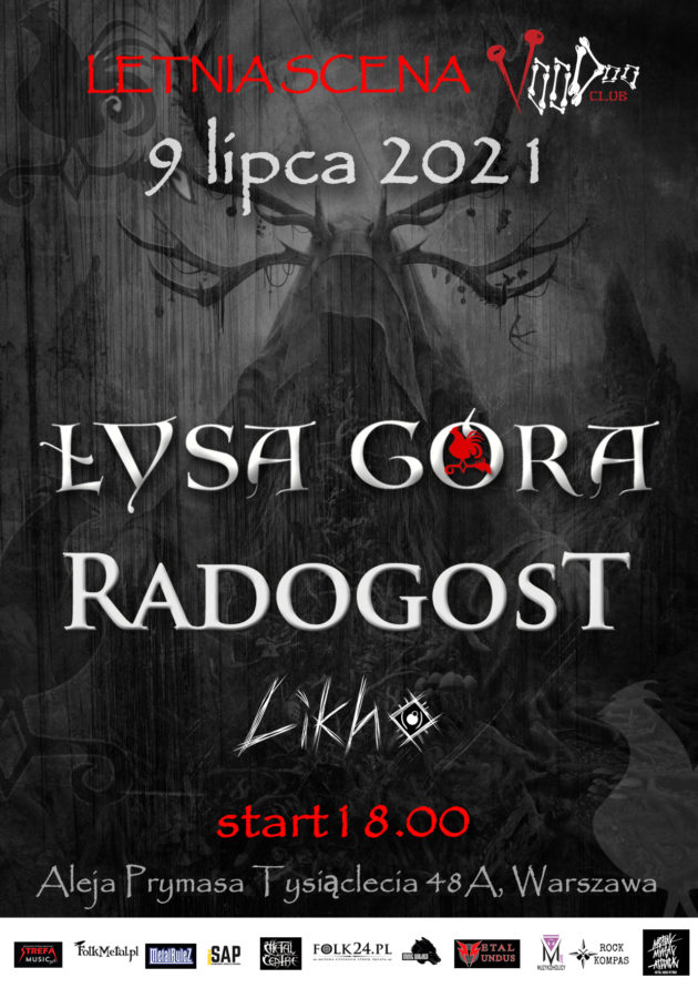 Łysa Góra x Likho x Radogost na Letniej Scenie VooDoo / 09.07 /