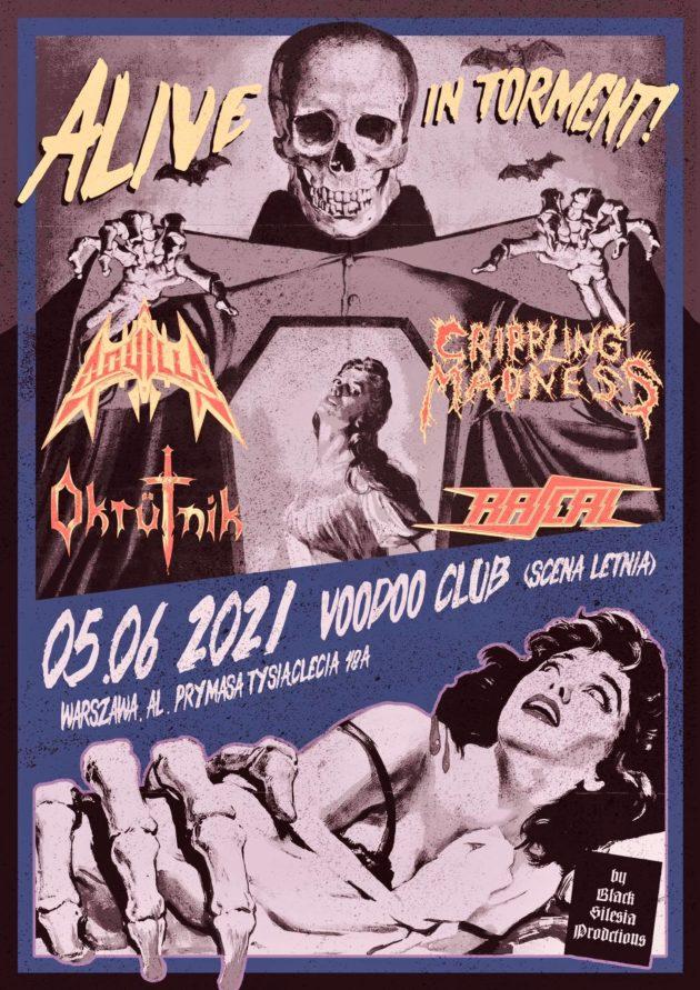 ALIVE IN TORMENT! Aquilla x Crippling Madness x Okrütnik x Rascal / 05.06 /