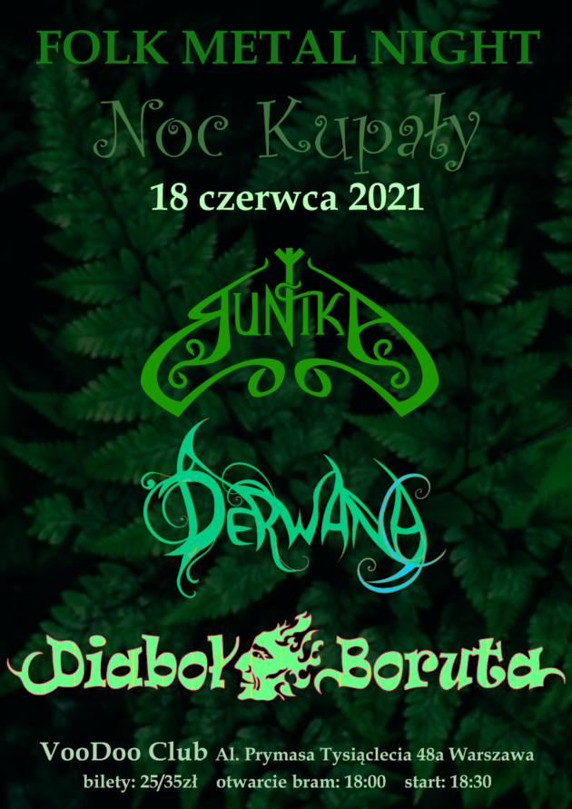 Folk Metal Night * Noc Kupały * Derwana x Diaboł Boruta x Runika na Letniej Scenie VooDoo