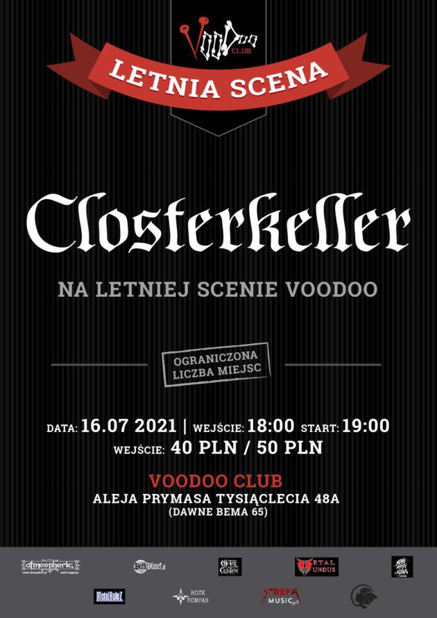 16.07 (piątek) Closterkeller na Letniej Scenie VooDoo Club (+ support Jacek Horta)/ 16.07 /