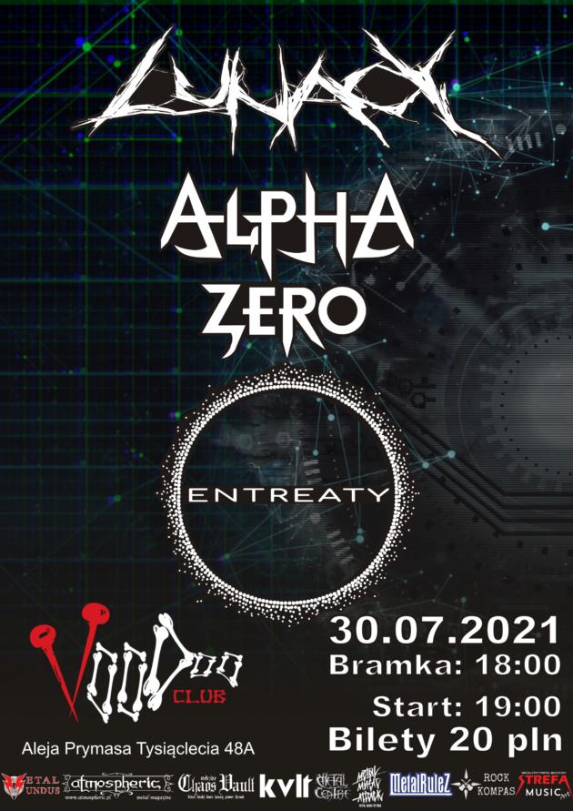 Alpha Zero x Lunacy x Entreaty w VooDoo Club / 30.07 /