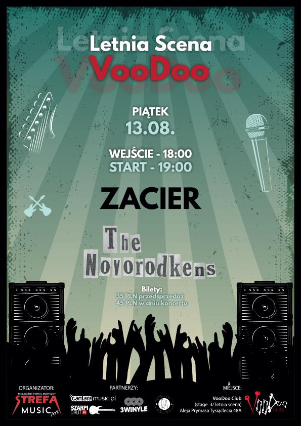 Strefa Music Art zaprasza na piątek 13-stego – Zacier x The Novorodkens w VooDoo Club / 13.08 /