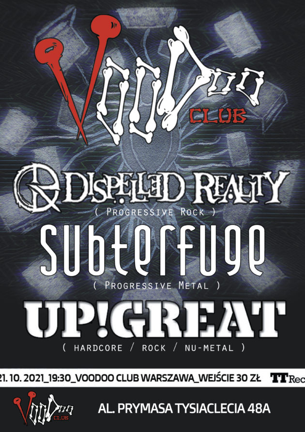 UP!GREAT (CZ) x Subterfuge x Dispelled Reality w VooDoo Club